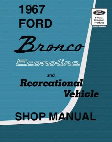 1967 Ford Bronco Econoline and Recreational Vehicle Shop Manual